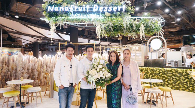 เปิดแล้ววันนี้ที่ เมญ่าฯ Nanafruit Dessert คาเฟ่ขนมน้องใหม่ ความอร่อยระดับมาสเตอร์เชฟ